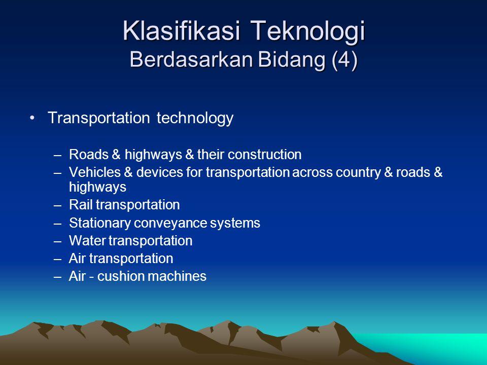 Klasifikasi Teknologi Berdasarkan Bidang (4)