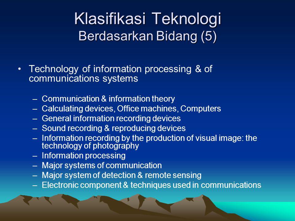 Klasifikasi Teknologi Berdasarkan Bidang (5)