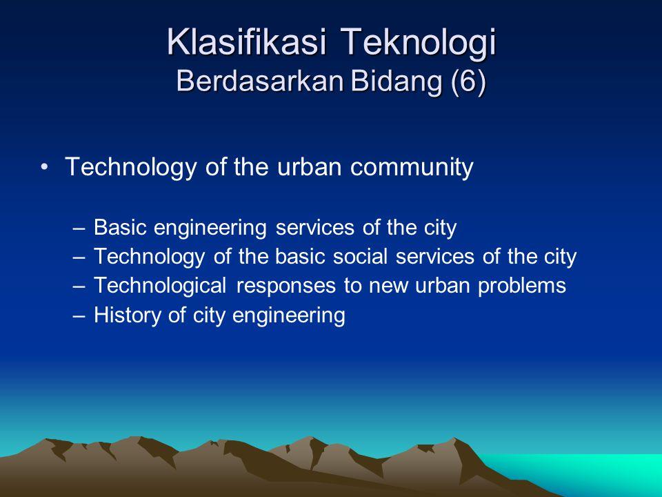 Klasifikasi Teknologi Berdasarkan Bidang (6)
