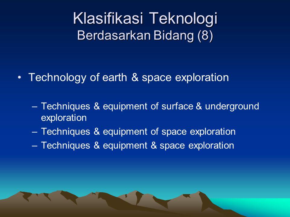 Klasifikasi Teknologi Berdasarkan Bidang (8)