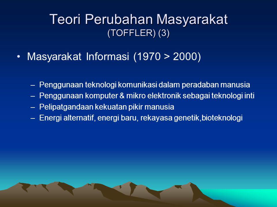 Teori Perubahan Masyarakat (TOFFLER) (3)