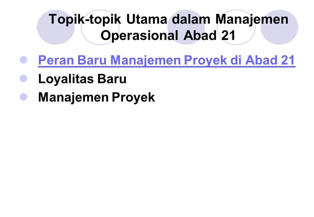 Topik-topik Utama dalam Manajemen Operasional Abad 21