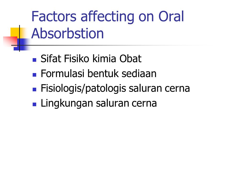 Factors affecting on Oral Absorbstion
