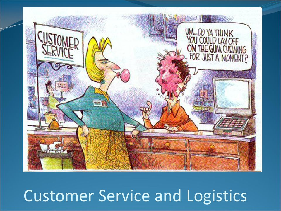 Customer Service and Logistics