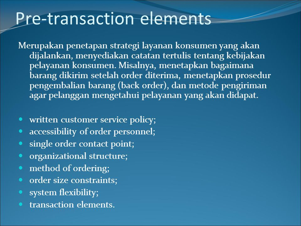 Pre-transaction elements