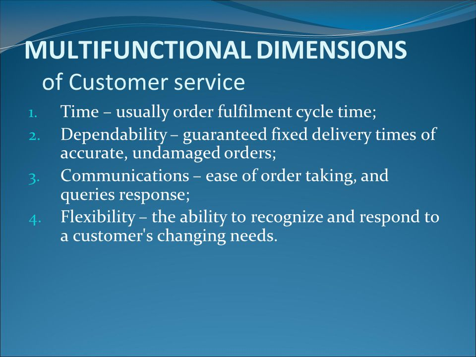 MULTIFUNCTIONAL DIMENSIONS of Customer service