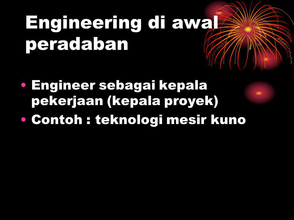 Engineering di awal peradaban