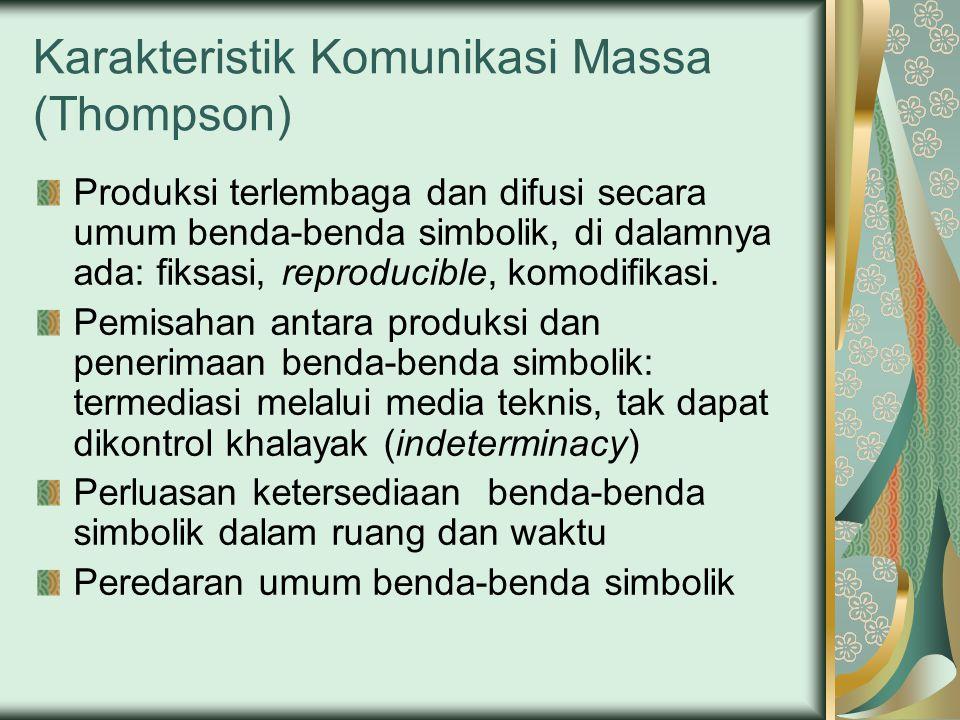 Karakteristik Komunikasi Massa (Thompson)