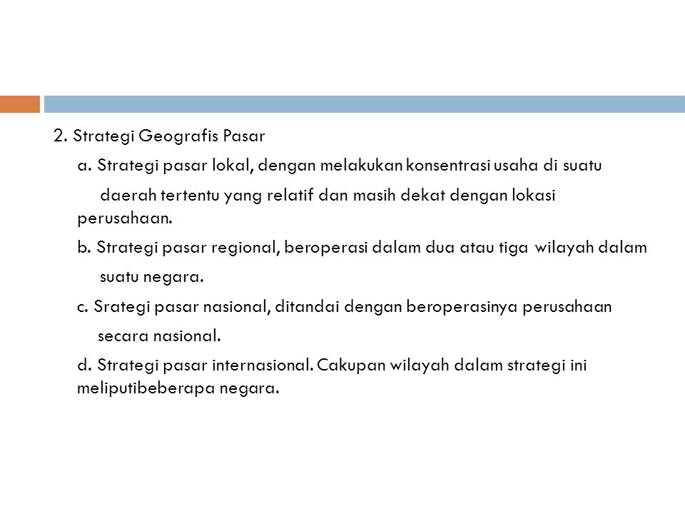 2. Strategi Geografis Pasar a