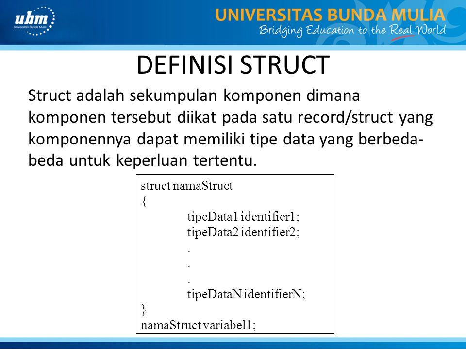 DEFINISI STRUCT
