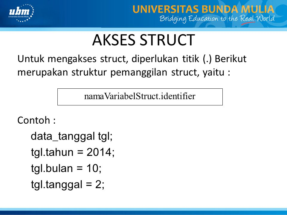 namaVariabelStruct.identifier
