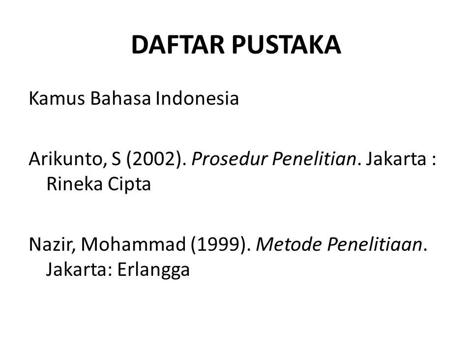 DAFTAR PUSTAKA Kamus Bahasa Indonesia