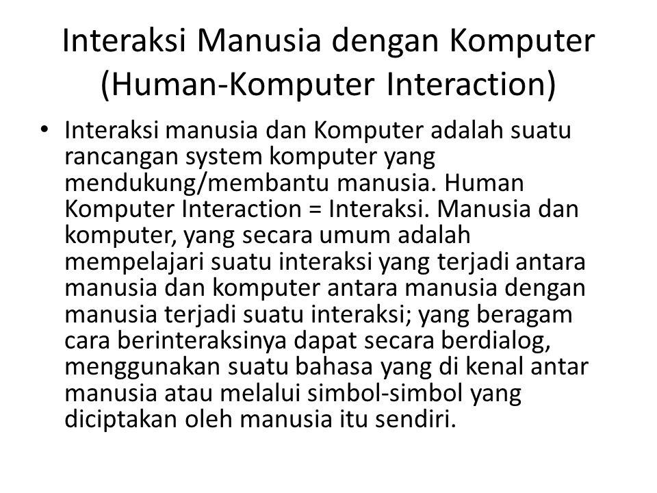 Interaksi Manusia dengan Komputer (Human-Komputer Interaction)