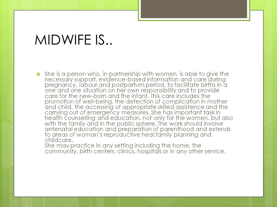 MIDWIFE IS..
