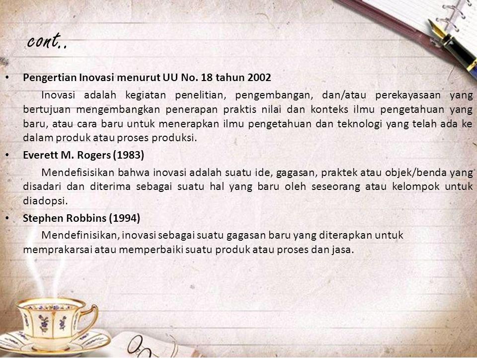 cont.. Pengertian Inovasi menurut UU No. 18 tahun 2002