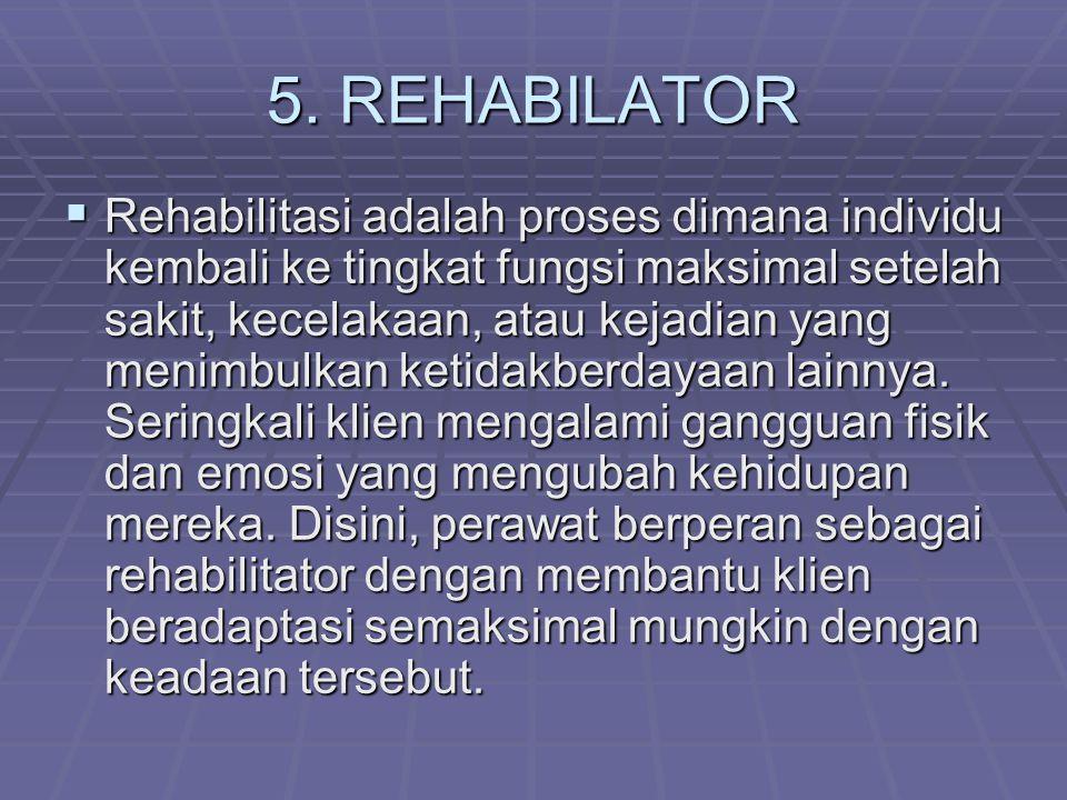 5. REHABILATOR