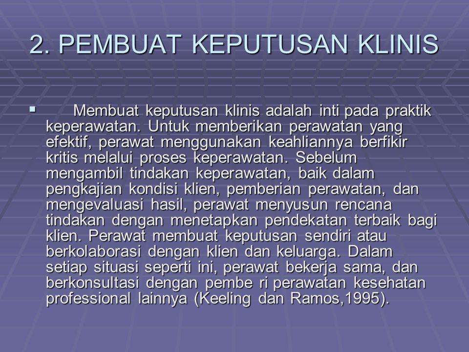 2. PEMBUAT KEPUTUSAN KLINIS