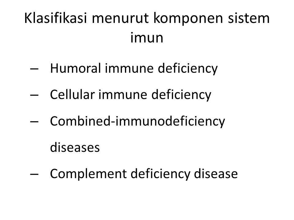 Klasifikasi menurut komponen sistem imun
