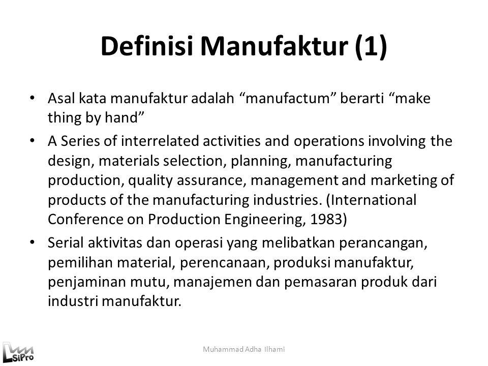 Definisi Manufaktur (1)