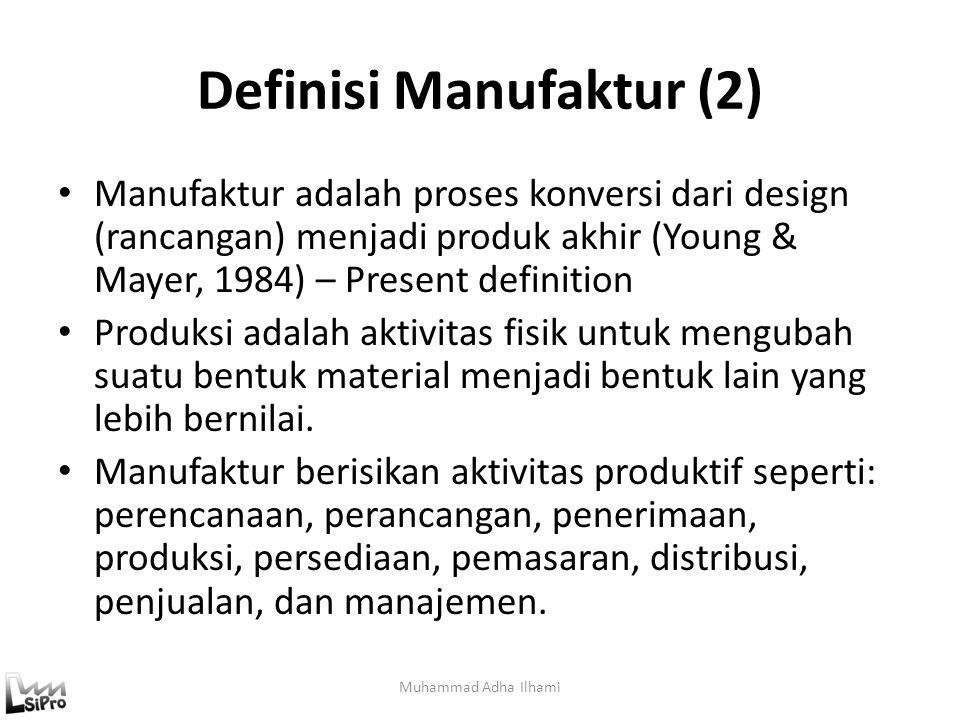 Definisi Manufaktur (2)