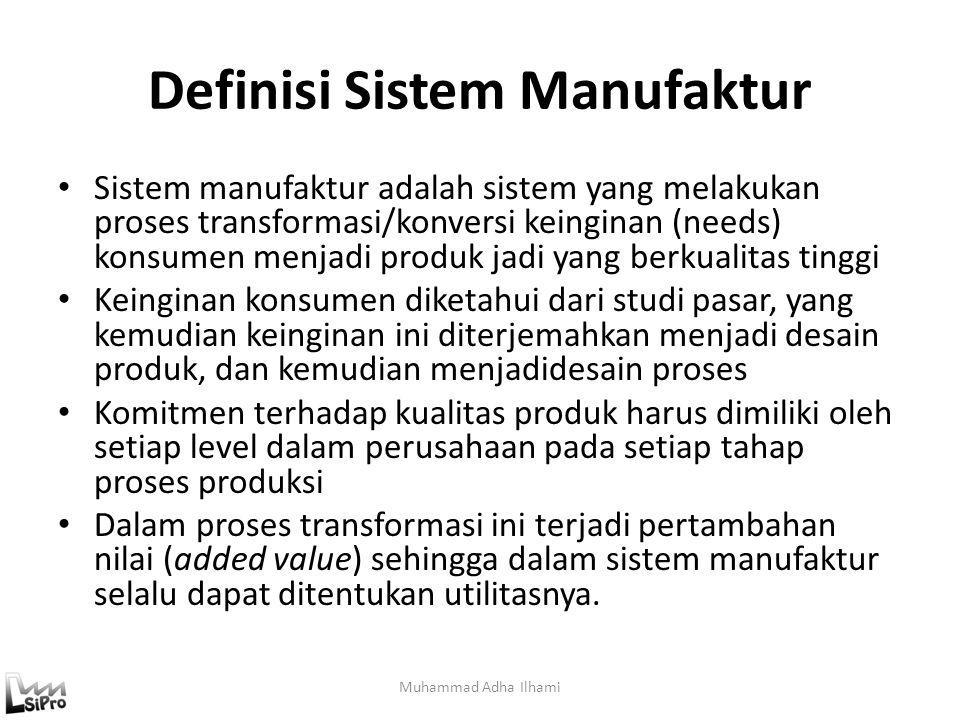 Definisi Sistem Manufaktur