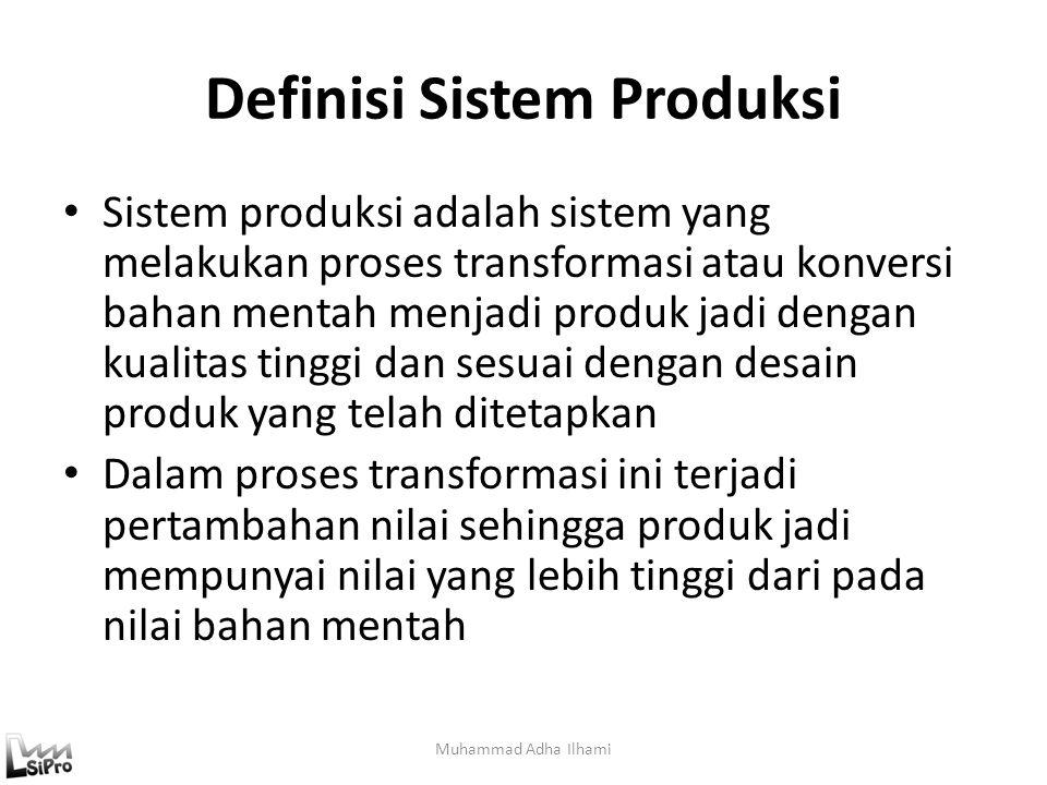 Definisi Sistem Produksi