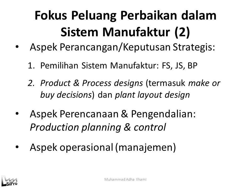 Fokus Peluang Perbaikan dalam Sistem Manufaktur (2)