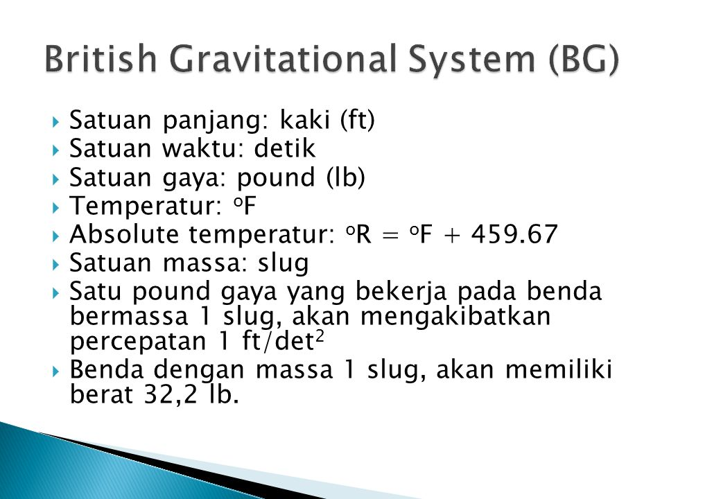 British Gravitational System (BG)