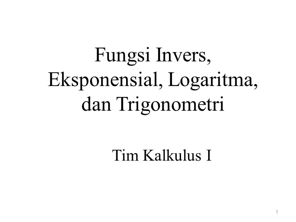 Fungsi Invers, Eksponensial, Logaritma, dan Trigonometri