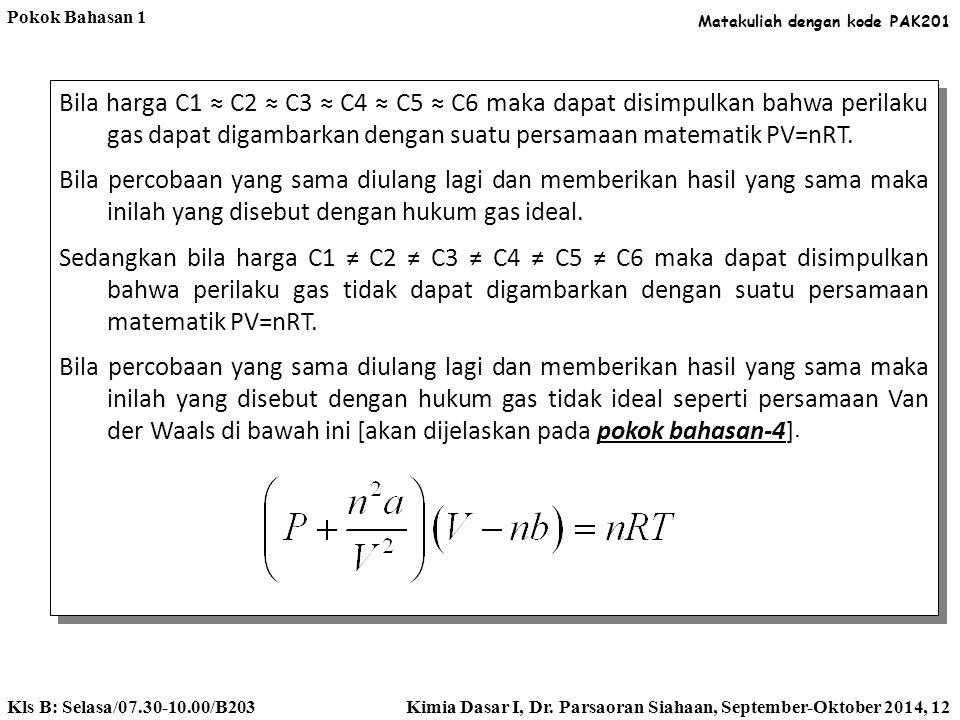 Pokok Bahasan 1 Matakuliah dengan kode PAK201.