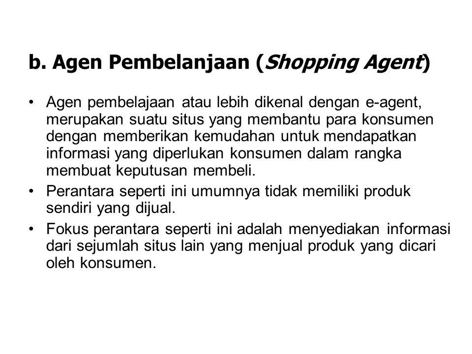 b. Agen Pembelanjaan (Shopping Agent)