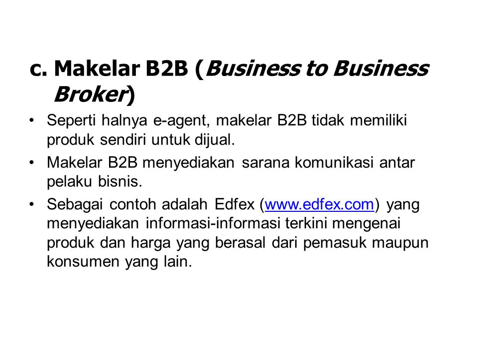 c. Makelar B2B (Business to Business Broker)