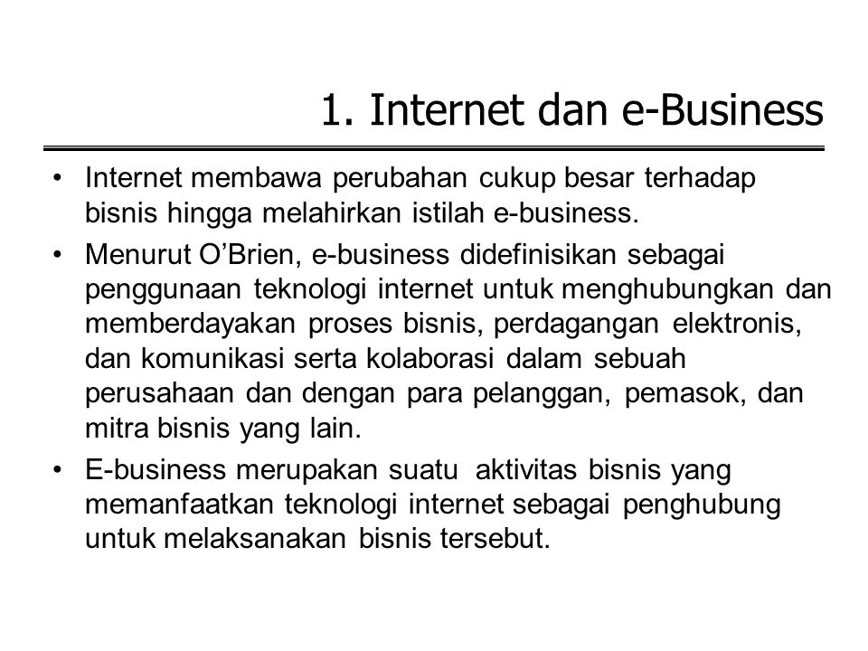 1. Internet dan e-Business
