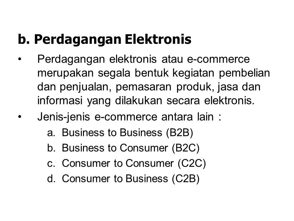 b. Perdagangan Elektronis