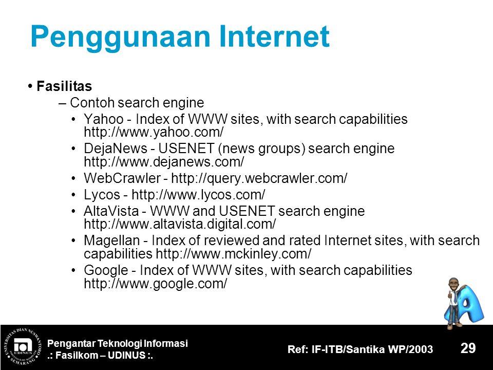 Penggunaan Internet • Fasilitas – Contoh search engine