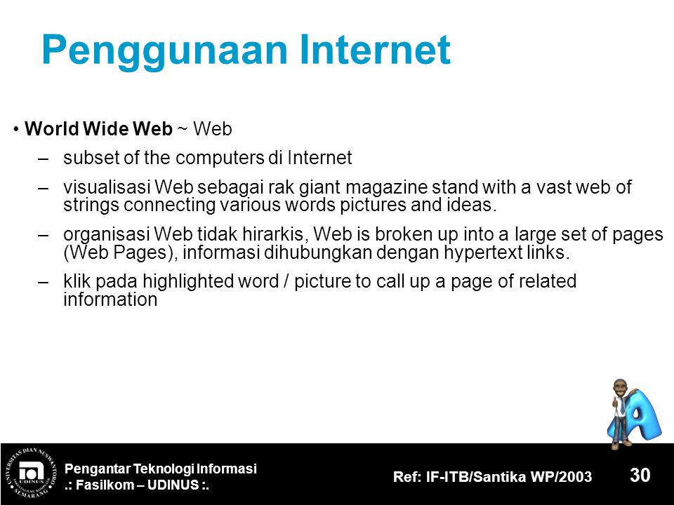 Penggunaan Internet • World Wide Web ~ Web