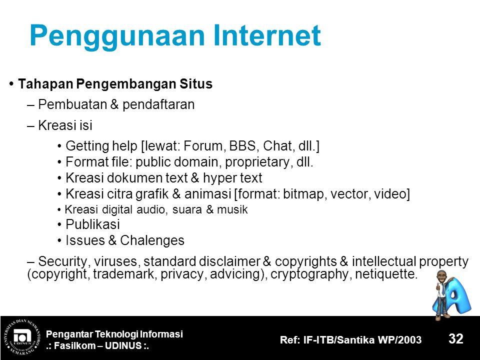 Penggunaan Internet • Tahapan Pengembangan Situs