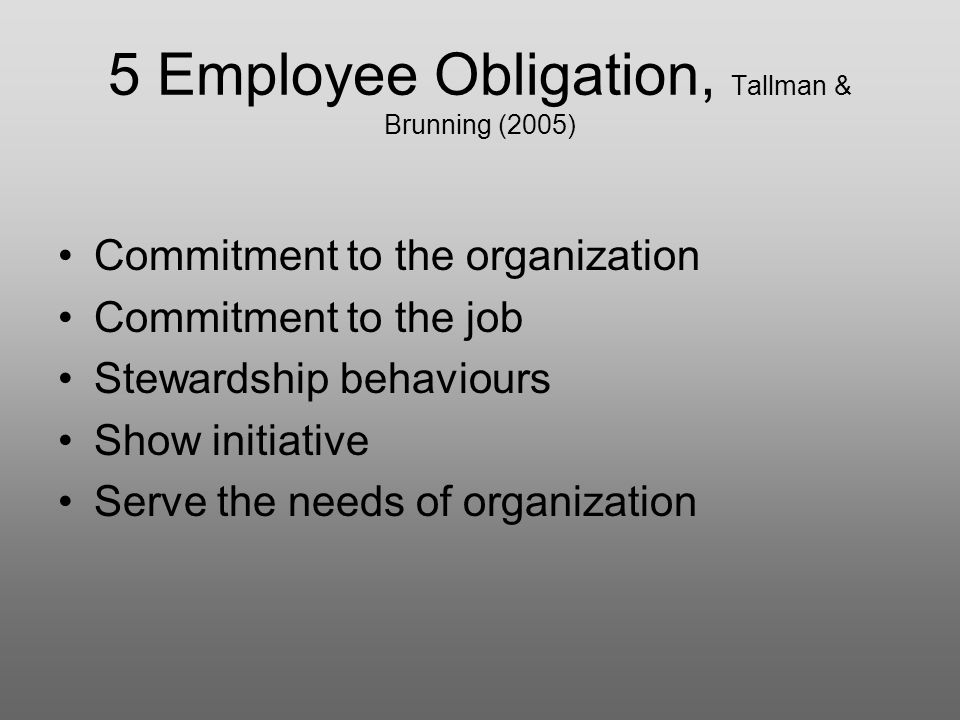 5 Employee Obligation, Tallman & Brunning (2005)