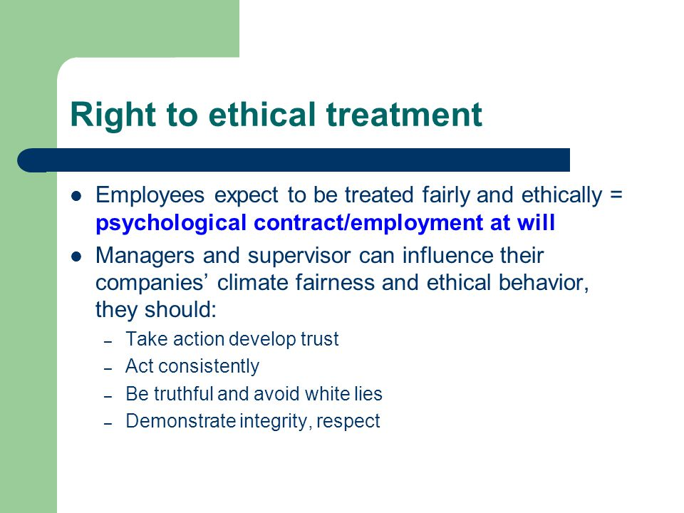Right to ethical treatment