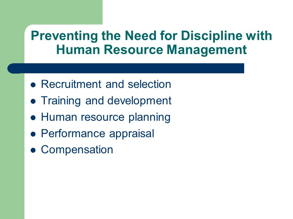 Preventing the Need for Discipline with Human Resource Management