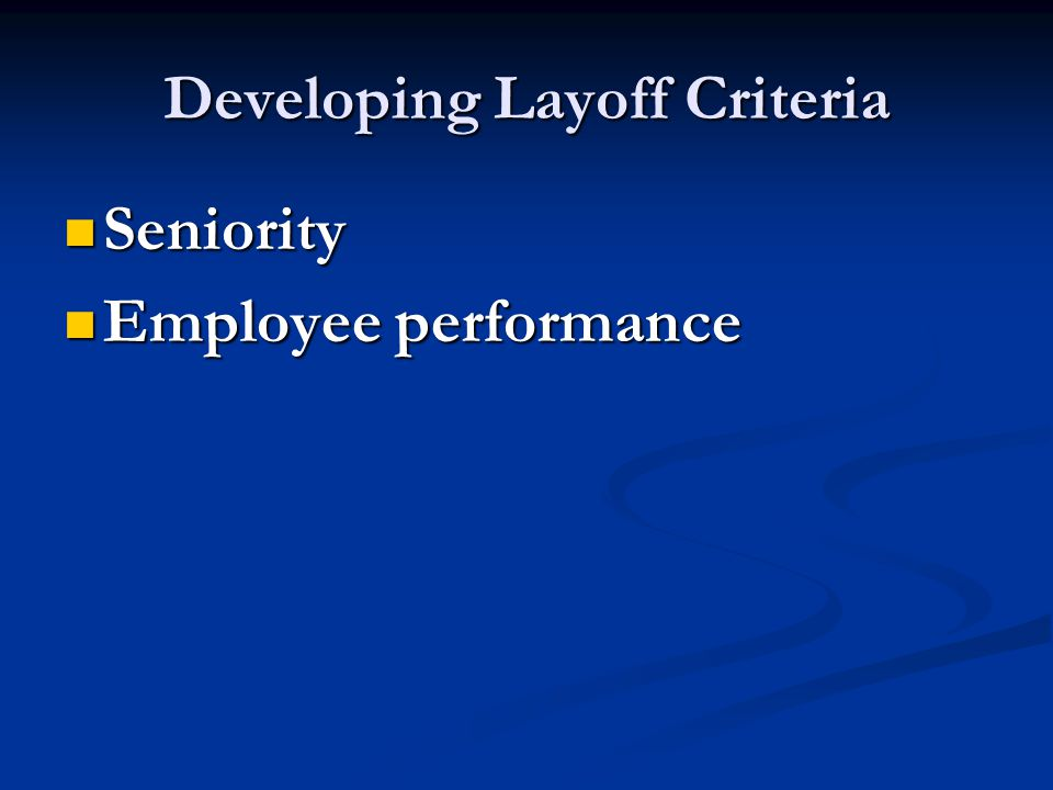 Developing Layoff Criteria