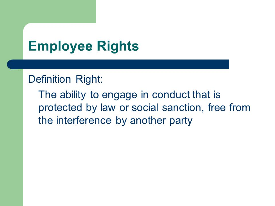 Employee Rights Definition Right: