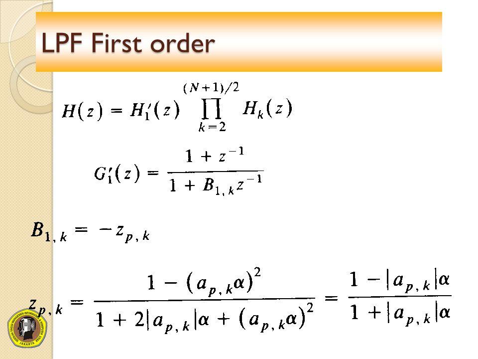 LPF First order