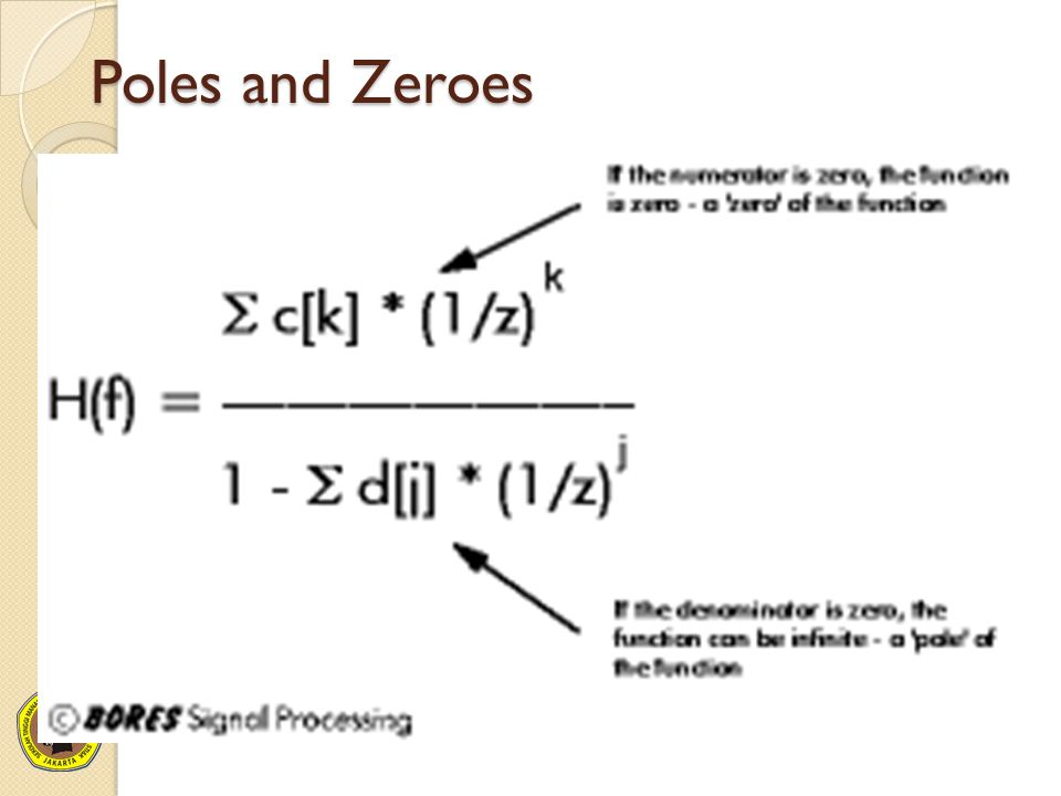 Poles and Zeroes