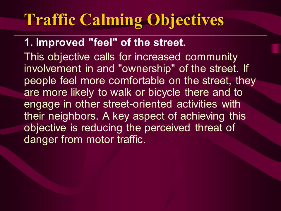 Traffic Calming Objectives