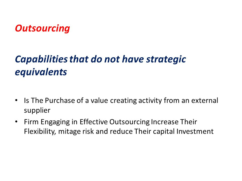 Capabilities that do not have strategic equivalents