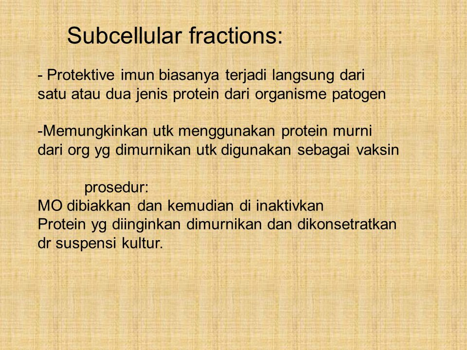 Subcellular fractions: