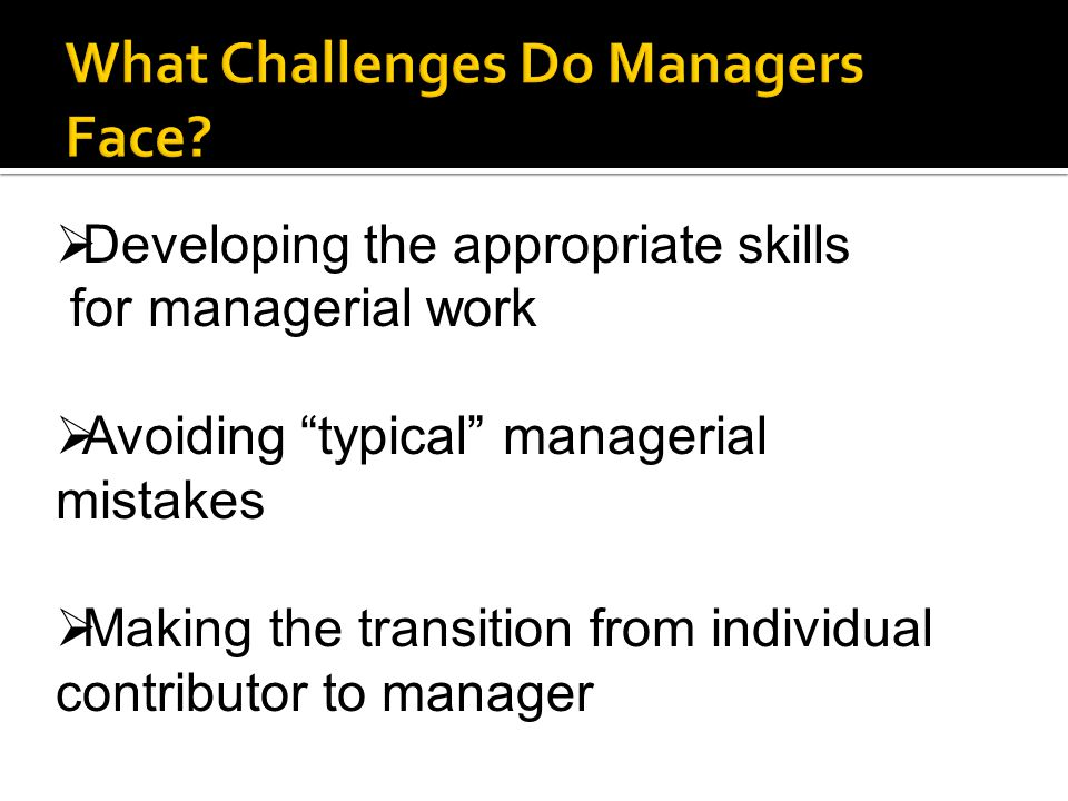 What Challenges Do Managers Face