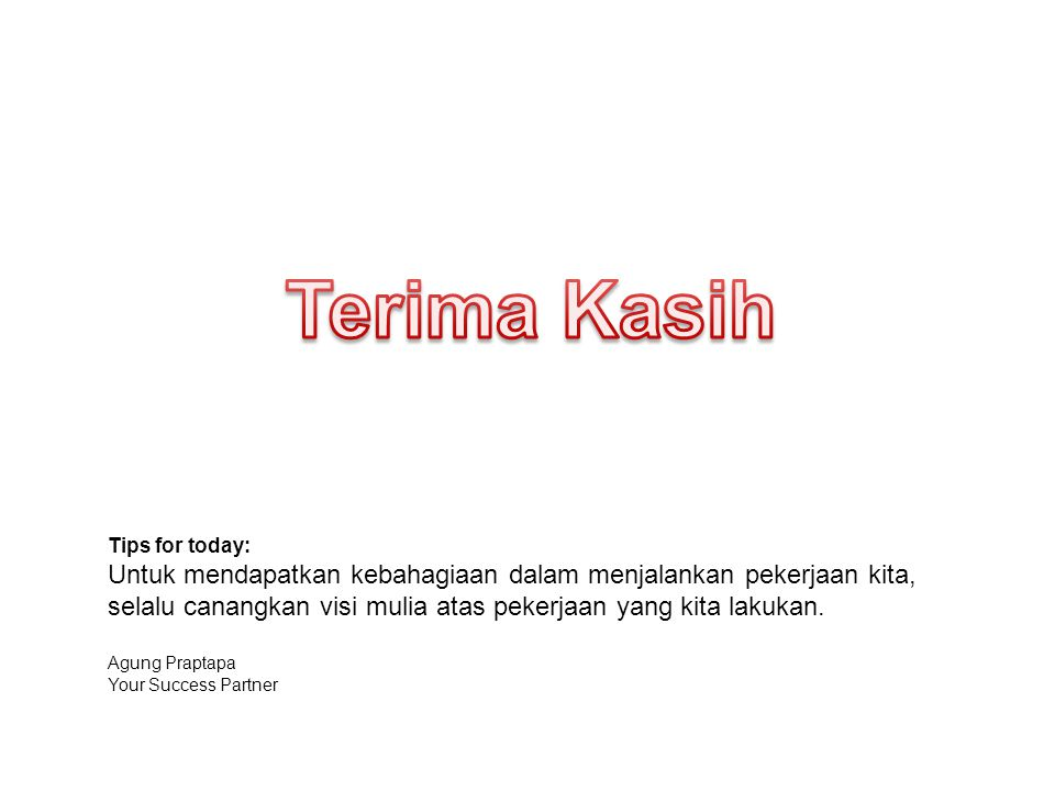 Terima Kasih Tips for today: