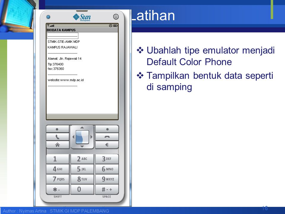 Latihan Ubahlah tipe emulator menjadi Default Color Phone